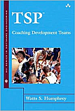 TSP: Coaching Development Teams (The SEI Series in Software Engineering) [Hardcover]