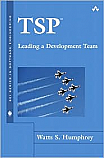 TSP: Leading a Development Team (The SEI Series in Software Engineering) [Hardcover]