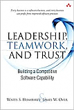Leadership, Teamwork, and Trust: Building a Competitive Software Capability (SEI Series in Software Engineering) [Paperback]